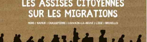 Assises citoyennes sur les migrations @Bruxelles: un exemple à suivre ?